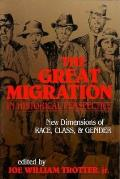 The Great Migration in Historical Perspective: New Dimensions of Race, Class, and Gender