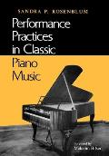 Performance Practices in Classic Piano Music: Their Principles and Applications