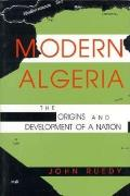 Modern Algeria The Origins & Development