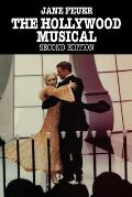 The Hollywood Musical: Second Edition