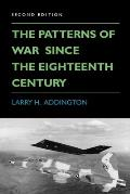 The Patterns of War Since the Eighteenth Century: Second Edition