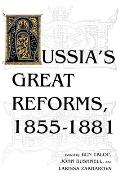 Russias Great Reforms 1855 1881