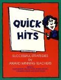 Quick Hits: Successful Strategies by Award Winning Teachers