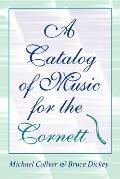Catalog Of Music For The Cornett
