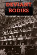 Deviant Bodies Critical Perspectives On