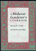 A Midwest Gardener's Cookbook