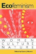 Ecofeminism Women Culture Nature