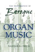 Registration Of Baroque Organ Music