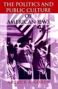 Politics & Public Culture of American Jews