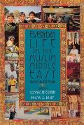 Everyday Life In The Muslim Middle East: Second Edition (Indiana Series In Middle East Studies) by Donna Lee Bowen
