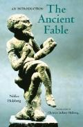 The Ancient Fable: An Introduction (Studies in Ancient Folklore and Popular Culture)