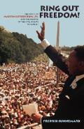 Ring Out Freedom The Voice of Marthin Luther King Jr & the Making of the Civil Rights Movement
