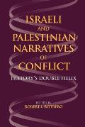 Israeli and Palestinian Narratives of Conflict: History's Double Helix (Indiana Series in Middle East Studies) Cover