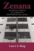 Zenana Everyday Peace in a Karachi Apartment Building
