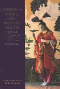 Ramayana Stories in Modern South India: An Anthology
