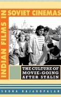 Indian Films in Soviet Cinemas The Culture of Movie Going After Stalin