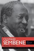 Ousmane Sembane The Making Of A Militant Artist