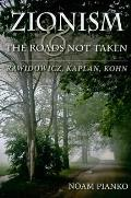 Zionism and the Roads Not Taken:...