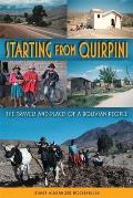 Starting from Quirpini: The Travels and Places of a Bolivian People