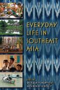 Everyday Life in Southeast Asia (11 Edition)
