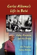 Carlos Aldamas Life in Bat Cuba Diaspora & the Drum