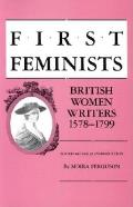 First Feminists: British Women Writers, 15781799