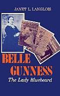 Belle Gunness The Lady Bluebeard