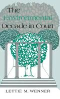 Environmental Decade in Court