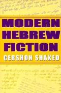 Modern Hebrew Fiction (Jewish Literature & Culture)