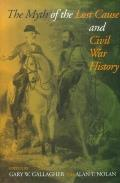 Myth of the Lost Cause & Civil War History