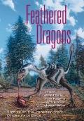 Feathered Dragons: Studies on the Transition from Dinosaurs to Birds (Life of the Past) Cover
