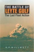 The Battle of Leyte Gulf: The Last Fleet Action (Twentieth-Century Battles)