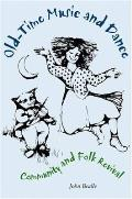 Old-Time Music and Dance: Community and Folk Revival