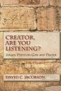 Creator Are You Listening Israeli Poets on God & Prayer