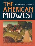 The American Midwest: An Interpretive Encyclopedia Cover
