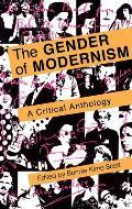 Gender of Modernism: A Critical Anthology