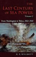 The Last Century of Sea Power,...