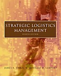 Strategic Logistics Management (4TH 01 Edition)