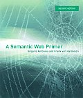 A Semantic Web Primer, 2nd Edition (Cooperative Information Systems)