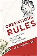 Operations Rules Delivering Customer Value Through Flexible Operations