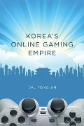 Korea's Online Gaming Empire