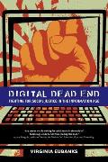 Digital Dead End: Fighting for Social Justice in the Information Age Cover