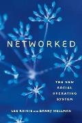 Networked: New Social Operating System (12 Edition)
