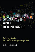 Signals and Boundaries: Building Blocks for Complex Adaptive Systems