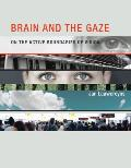 Brain and the Gaze: On the Active Boundaries of Vision