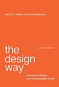 Design Way Intentional Change in an Unpredictable World