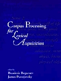 Corpus Processing For Lexical Acquisitio