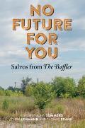"""No Future for You: Salvos from """"The Baffler"""""""