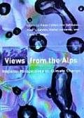 Views from the Alps Regional Perspectives on Climate Change