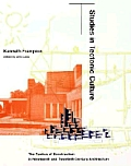 Studies in Tectonic Culture: The Poetics of Construction in Nineteenth and Twentieth Century Architecture